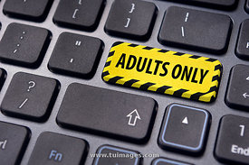adults only sign on keyboard, for pornography website