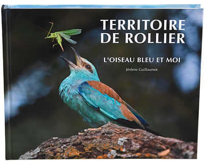 "The book ""Terrioire de Rollier"" about the European Roller - Coracias garrulus -has been released photos"