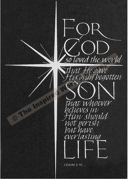 For God so loved the world… - John 3:16 - in hand lettered calligraphy and hand drawn art - IWC Item:   1110P