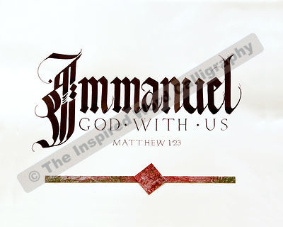 Immanuel - God with us - Matthew 1:23 - in hand lettered calligraphy and hand drawn art - IWC Item:   1175L