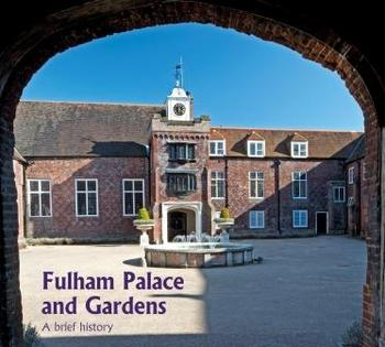 Fulham Palace and Gardens book