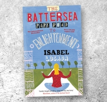 Isabel Losada The Battersea Park Road to Enlightenment book