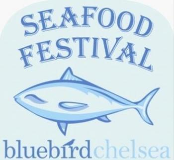 Bluebird Chelsea seafood festival