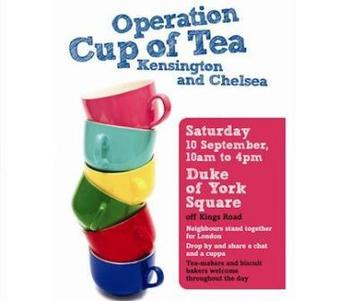 Operation Cup of Tea Duke of York Square King's Road Chelsea