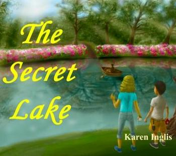 The Secret Lake Karen Inglis childrens book