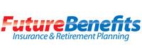 Future Benefits Insurance & Retirement Planning