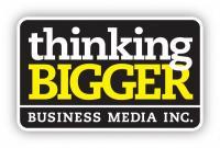 Thinking Bigger Business Media Inc.