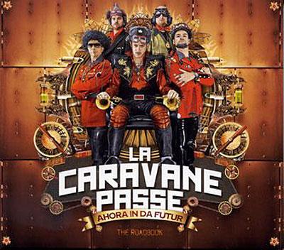 La Caravane Passe - ROADBOOK