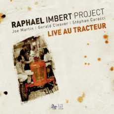 Raphaël Imbert - Live au Tracteur