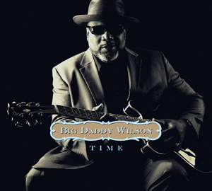Big Daddy Wilson - Time