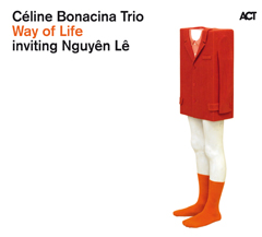 Céline Bonacina - Way Of Life