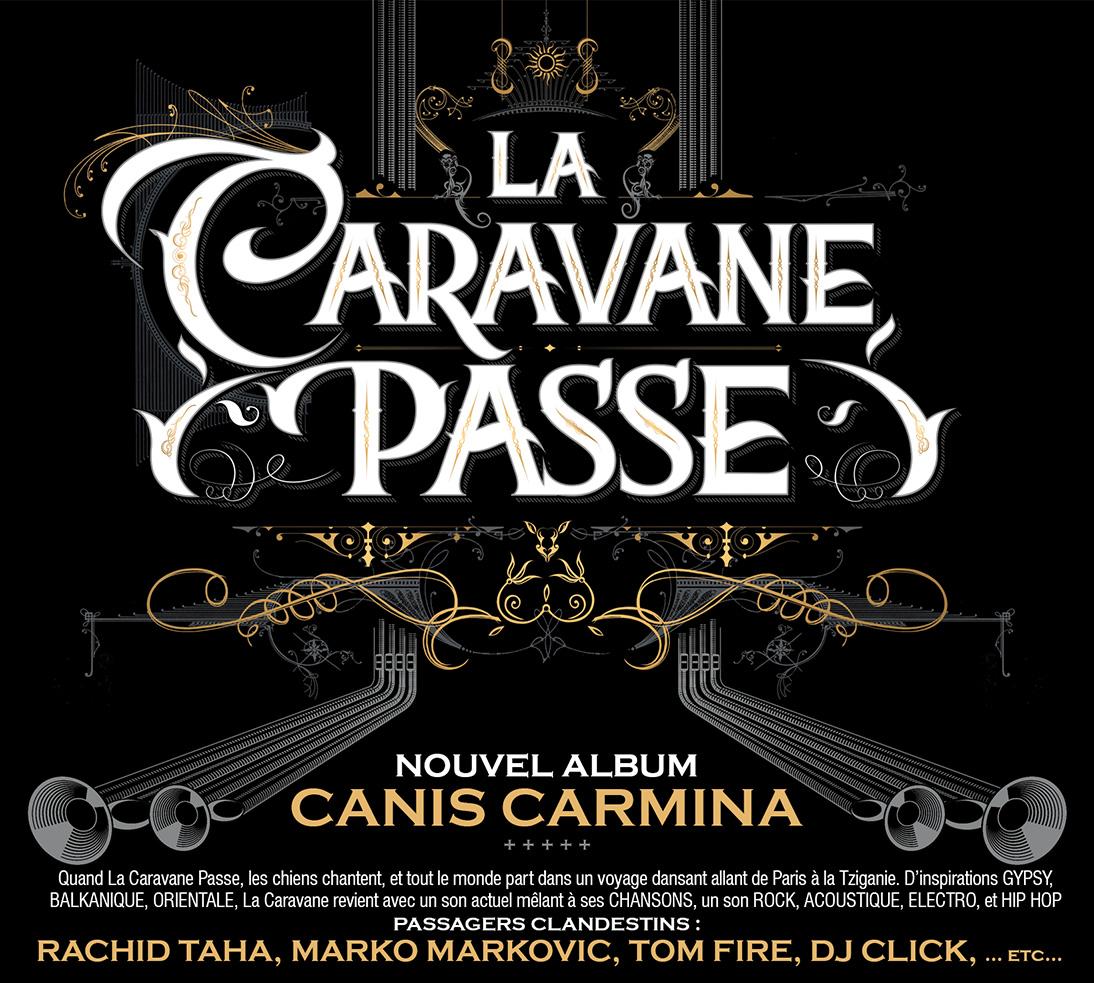 La Caravane Passe - Canis Carmina
