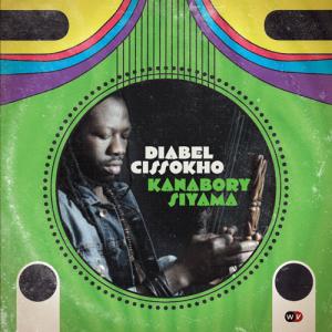 Diabel Cissokho - Kanabory Siyama