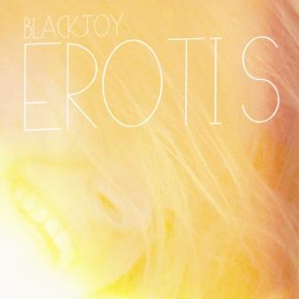 Blackjoy - Erotis