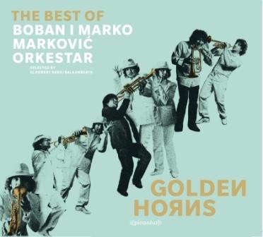 Boban Markovic - Golden Horns