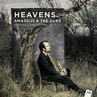 Raphaël Imbert - Heavens - Amadeus & The Duke