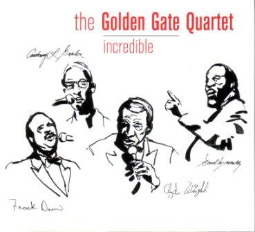 Golden Gate Quartet - Incredible