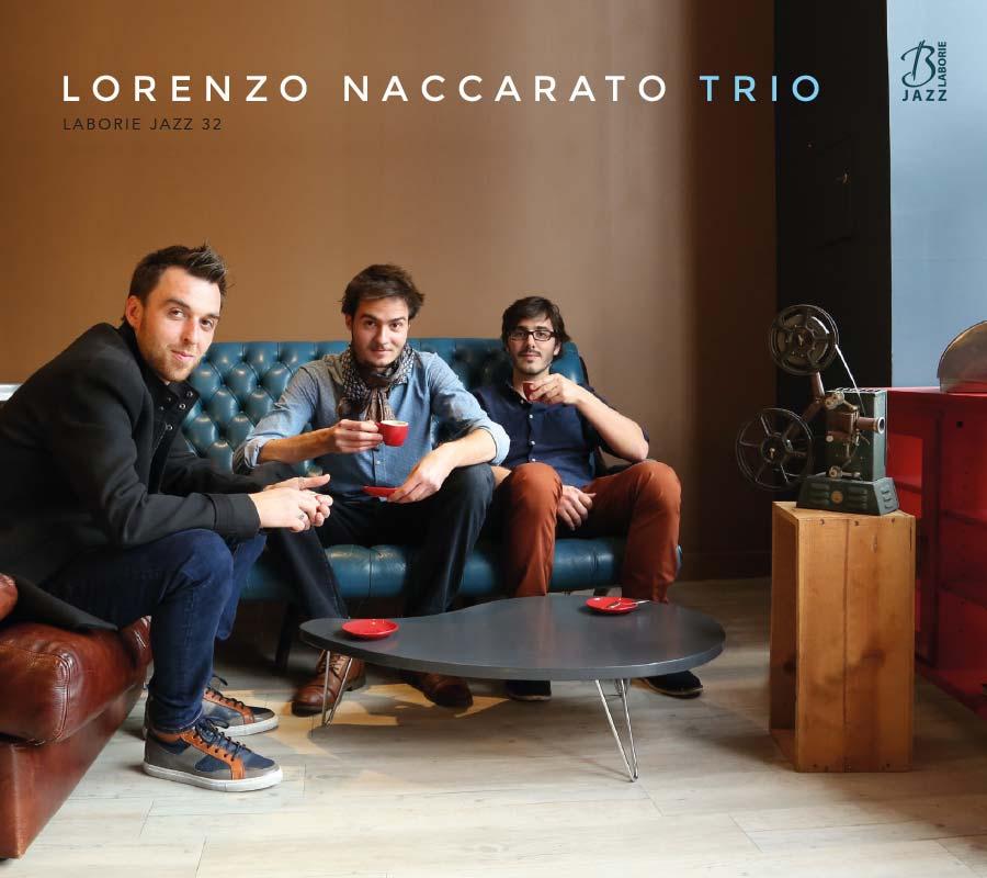 Lorenzo Naccarato Trio - Lorenzo Naccarato Trio