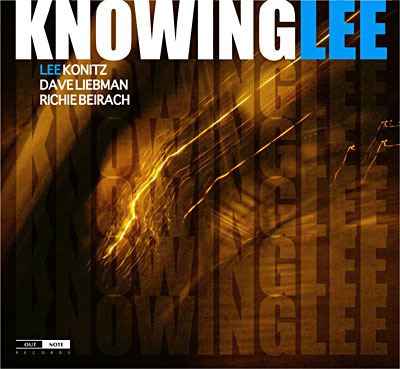 Dave Liebman - Knowing Lee