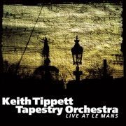 Keith Tippett - Live at Le Mans (First Weaving)