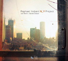 Raphaël Imbert - N_Y Project