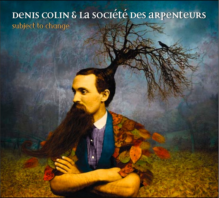 Denis Colin - Subject To Change