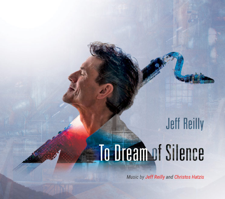 Jeff Reilly - To Dream of Silence