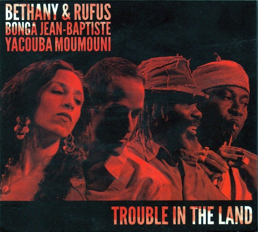 Bethany & Rufus - Trouble in the Land