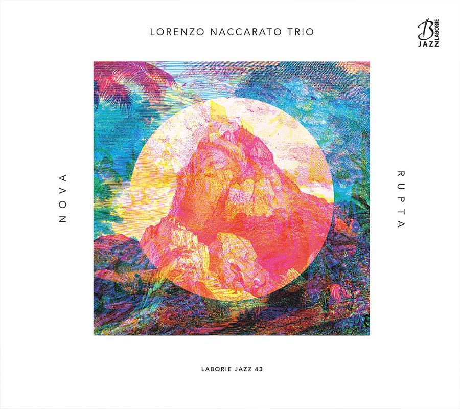 Lorenzo Naccarato Trio - Nova Rupta