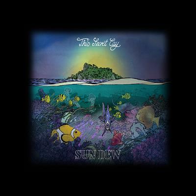 Sun Dew (H. Lefebvre-P. Audoynaud) - This Secret Cay