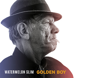 Watermelon Slim - Golden Boy