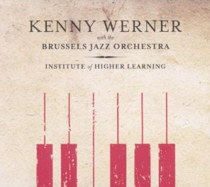 Kenny Werner - The Institute of Higher Learning