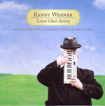 Kenny Werner - Lawn Chair Society