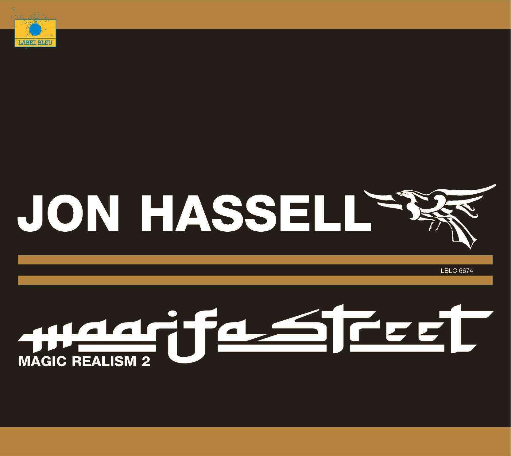 Jon Hassell - Maarifa Street