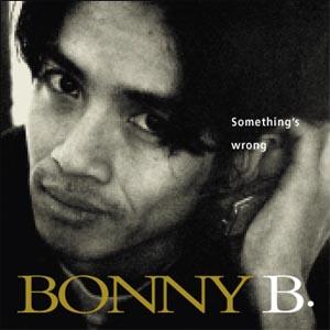 Bonny B - Something s Wrong