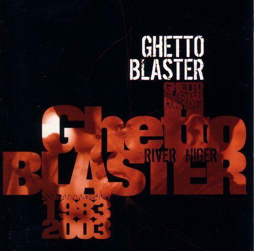 Ghetto Blaster - River Niger