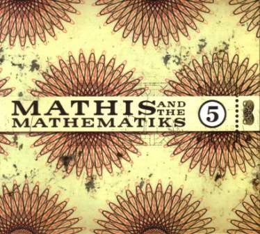Mathis and the Mathematiks - 5