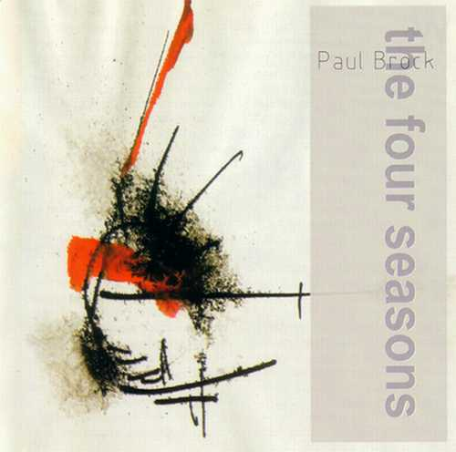 Paul Brock - The Four Seasons