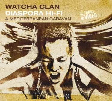 Watcha Clan - Diaspora Hi-Fi