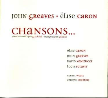 John Greaves - Chansons