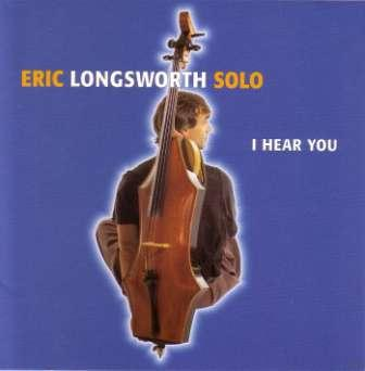 Eric Longsworth - I Hear You