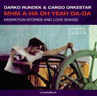 Darko Rundek - MHM A HA OH YEAH DA DA