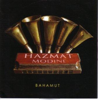 Hazmat Modine - Bahamut