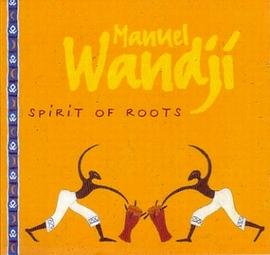 Wandji Manuel  - Spirit of roots