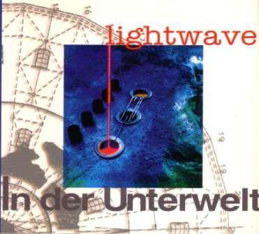 Lightwave - In Der Unterwelt