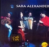 Sara Alexander - Cafe Turc