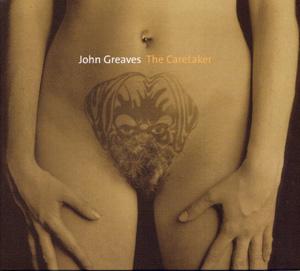 John Greaves - The Caretaker