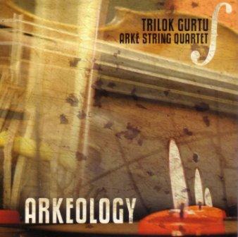 Trilok Gurtu - Arkeology