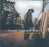 Clarence Gatemouth Brown - Back to Bogalusa