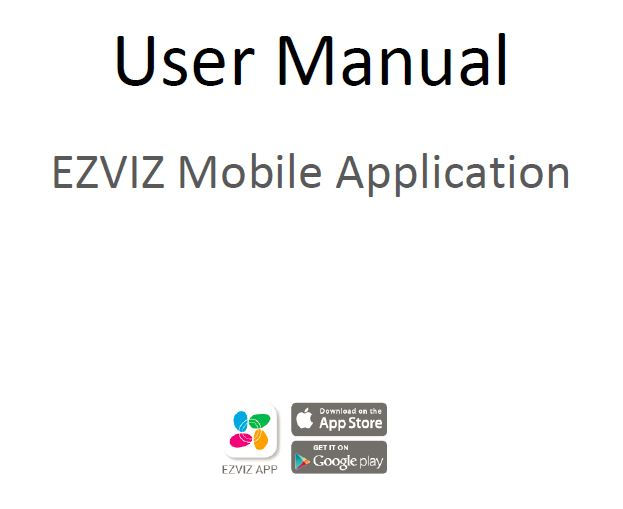 EZVIZ Mobile Application Manual